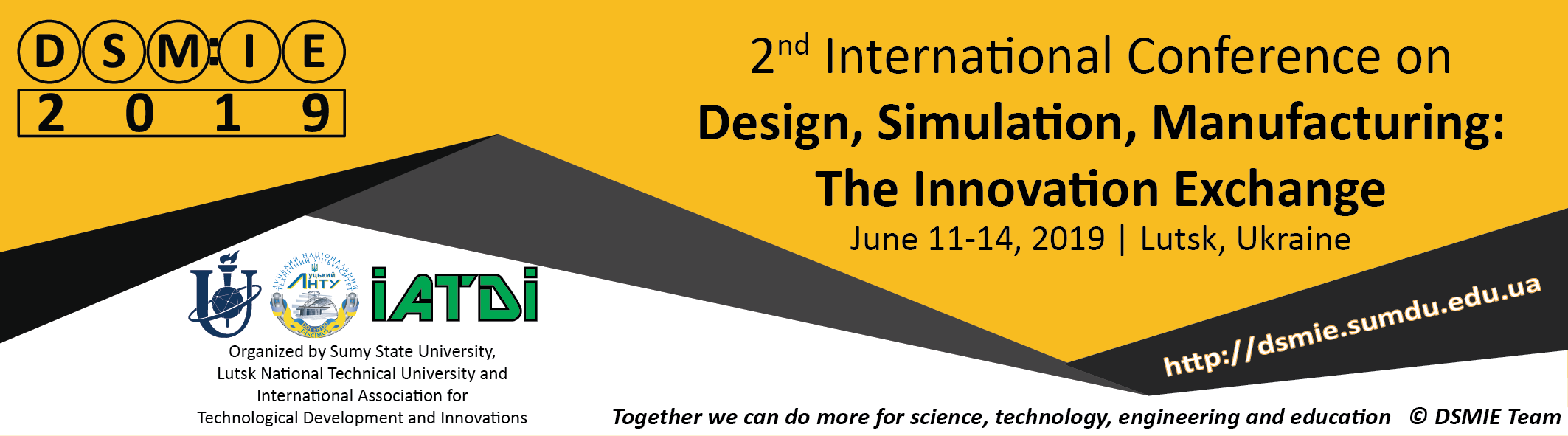Dsmie 2019 invitation letter 2nd international conference on design simulation manufacturing the innovation exchange dsmie 2019 focuses on a broad range of research challenges in stopboris Images